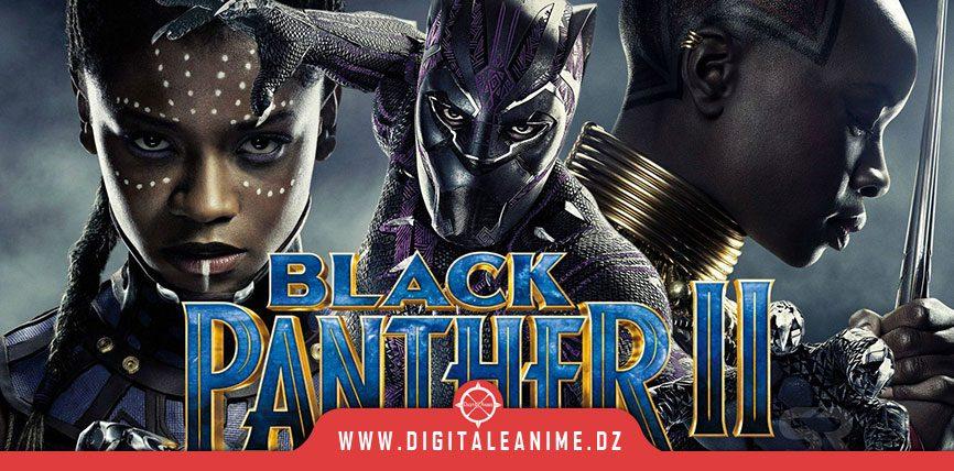 BLACK PANTHER 2 LE WAKANDA AU COEUR DE L'INTRIGUE