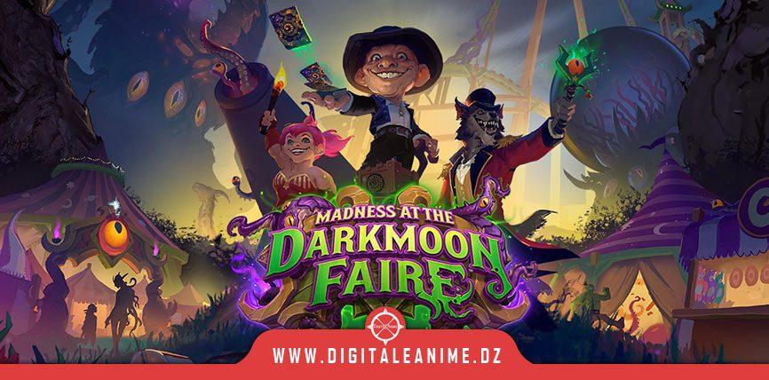 Madness at the Darkmoon Faire La dernière extension de Hearthstone