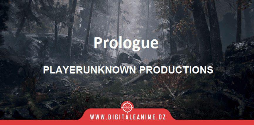PlayerUnknown Regardez la description de Prologue