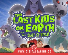 THE LAST KIDS ON EARTH AND THE STAFF OF DOOM DATE DE LANCEMENT
