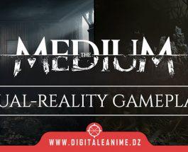 The Medium la bande-annonce une double réalité