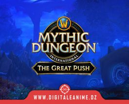 World of Warcraft The Great Push la saison 2 arrive